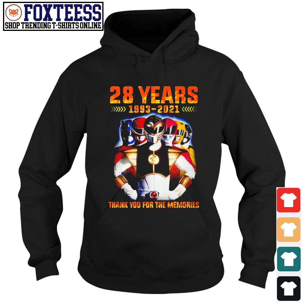 28 Years 1993-2021 Power Rangers thank you for the memories Hoodie