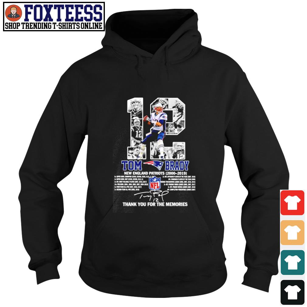 Tom brady 12 new england patriots 2000 2019 thank you for the memories s hoodie
