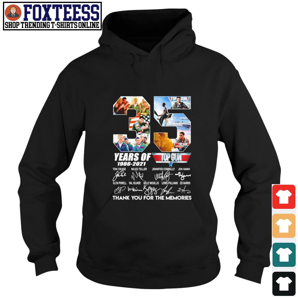Top gun 35 years of 1986 2021 thank you for the memories signature s hoodie