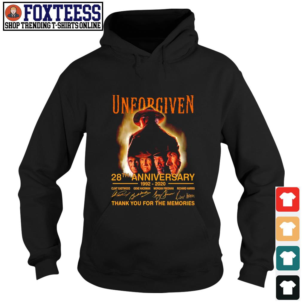 Unforgiven 28th anniversary 1992 2020 thank you for the memories s hoodie