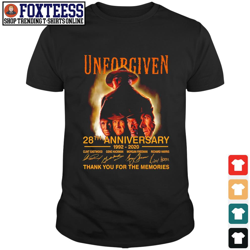 Unforgiven 28th anniversary 1992 2020 thank you for the memories shirt