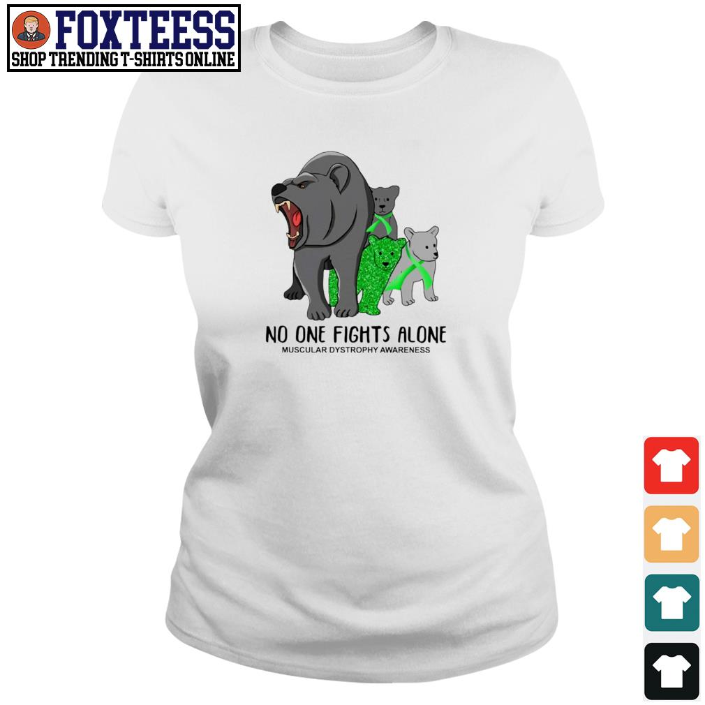 Bear mom no one fights alone muscular dystrophy awareness s ladies-tee