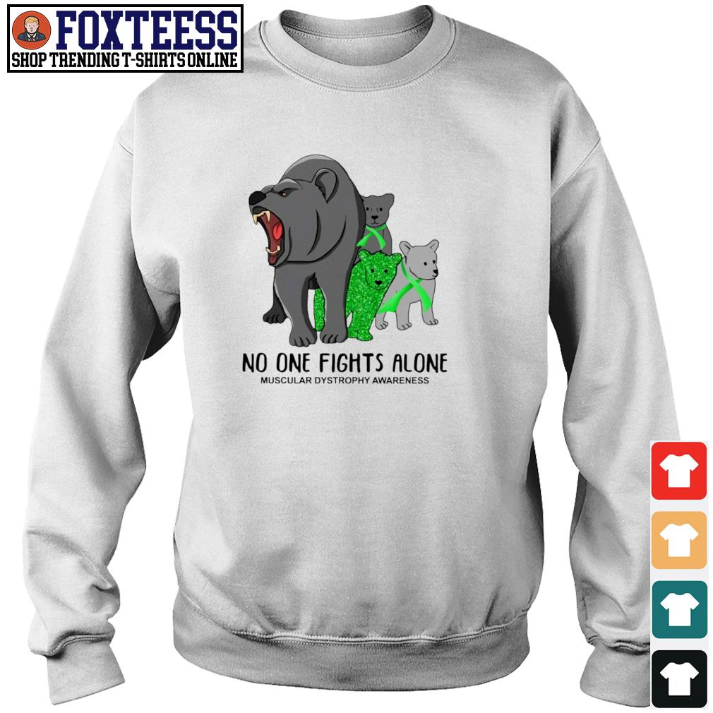 Bear mom no one fights alone muscular dystrophy awareness s sweater