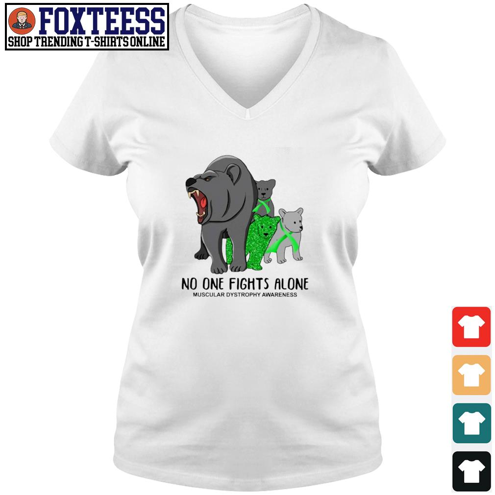 Bear mom no one fights alone muscular dystrophy awareness s v-neck t-shirt