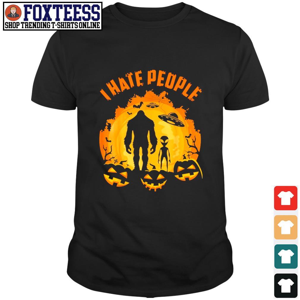 Bigfoot alien UFO I hate people pumpkin halloween shirt
