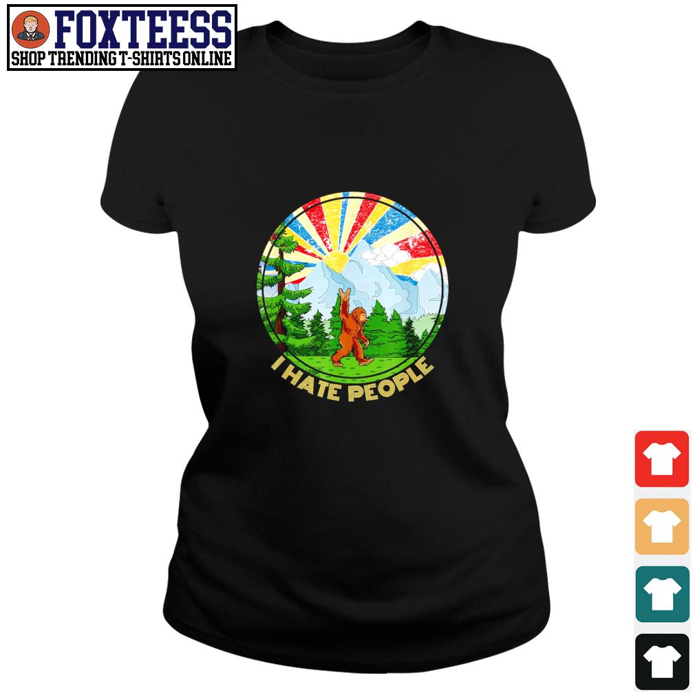 Bigfoot mount sunshine I hate people s ladies-tee