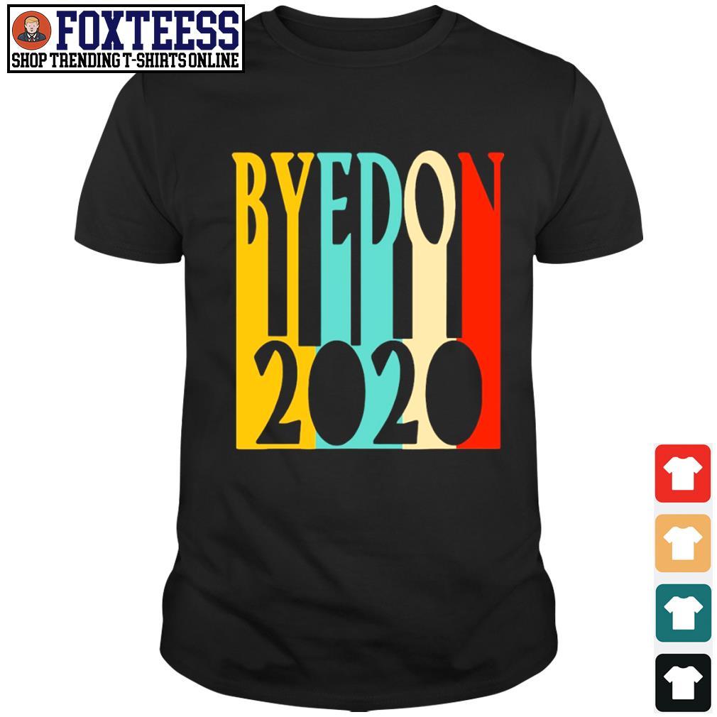 ByeDon 2020 funny retro vintage shirt