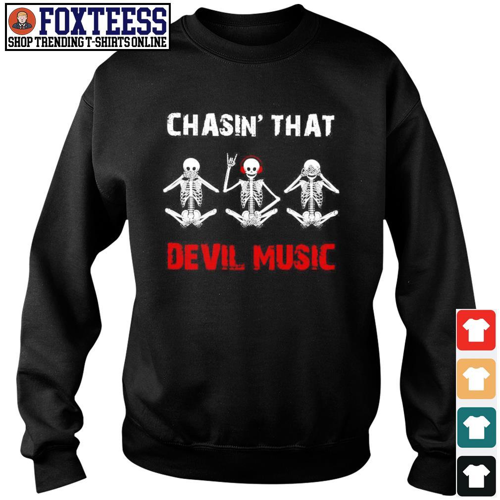Chasin' that devil music skeleton s sweater