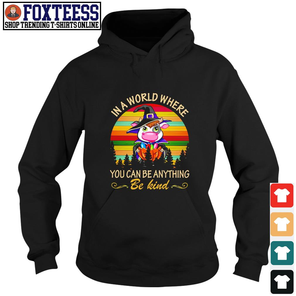 Cow in a world where you can be anything be kind halloween vintage s hoodie