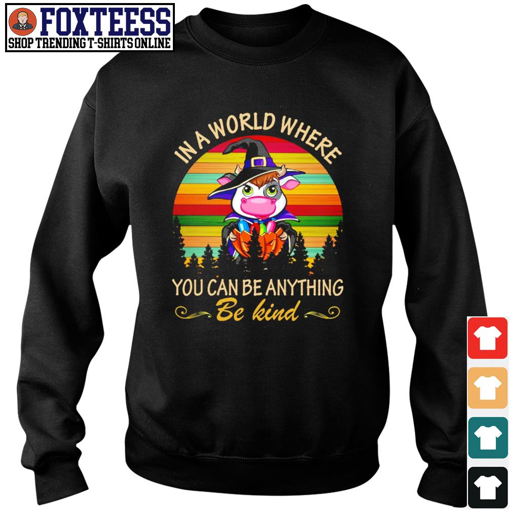 Cow in a world where you can be anything be kind halloween vintage s sweater