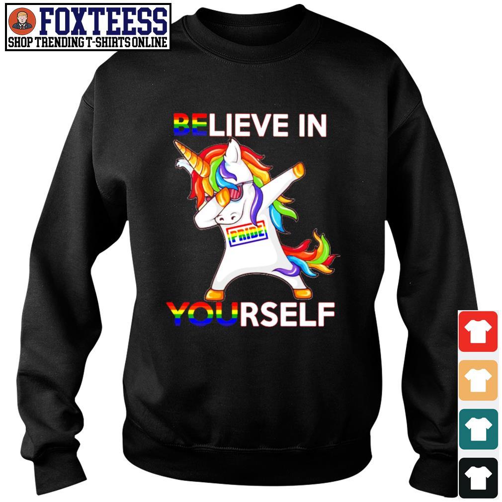 Dabbing unicorn believe in yourself pride LGBT s sweater