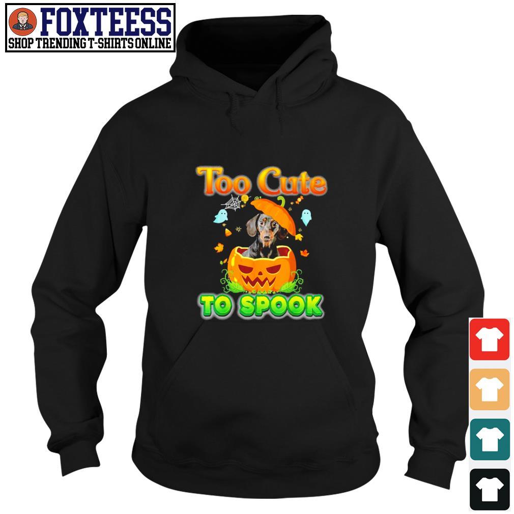 Dachshund too cute to spook pumpkin halloween s hoodie