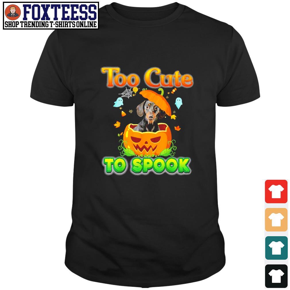Dachshund too cute to spook pumpkin halloween shirt