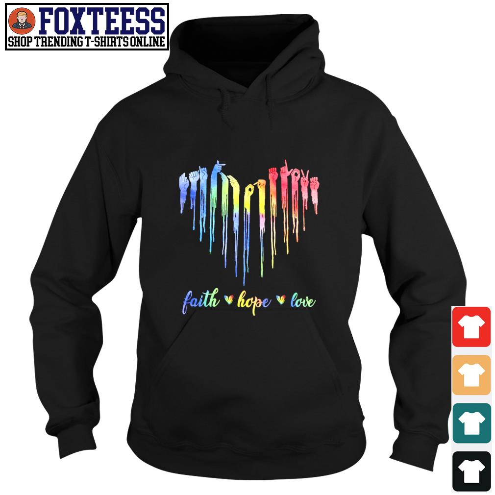 Faith hope love sign language s hoodie