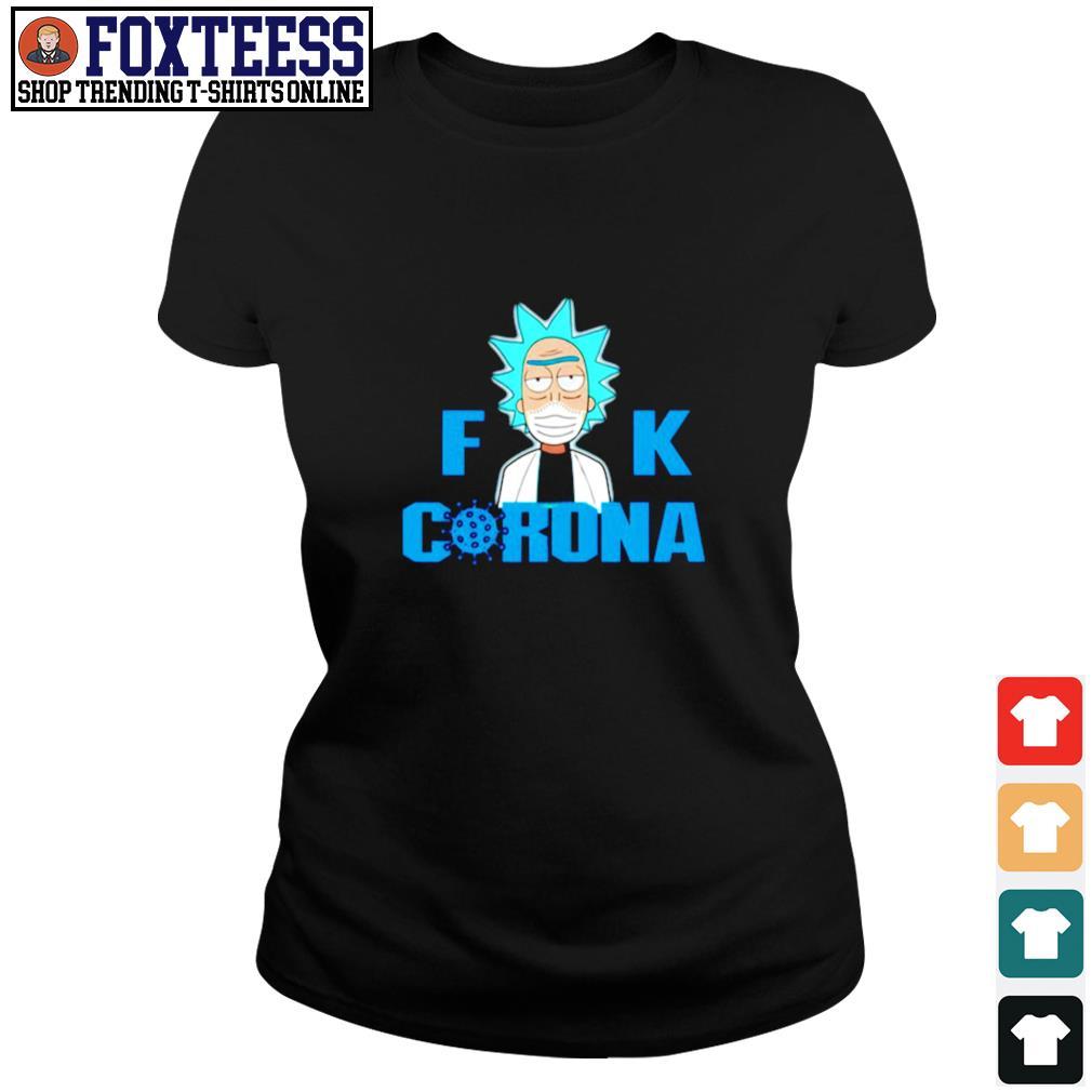 Fuck corona rick sanchez s ladies-tee