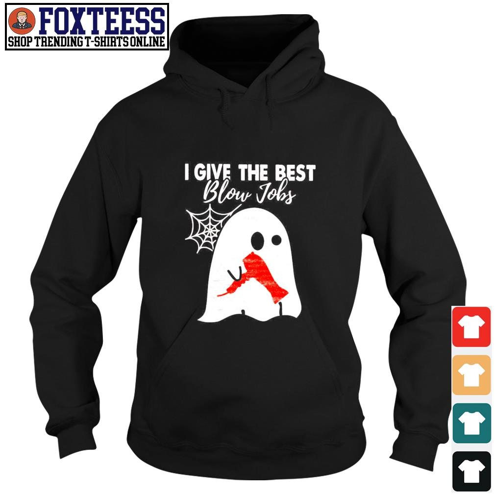 Ghost I give the best blow jobs hairdresser s hoodie