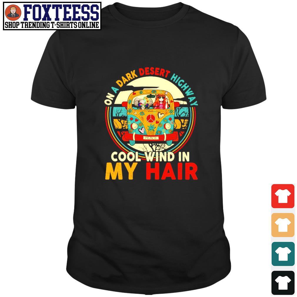 Girl elephant peace on a dark desert highway cool wind in my hair shirt