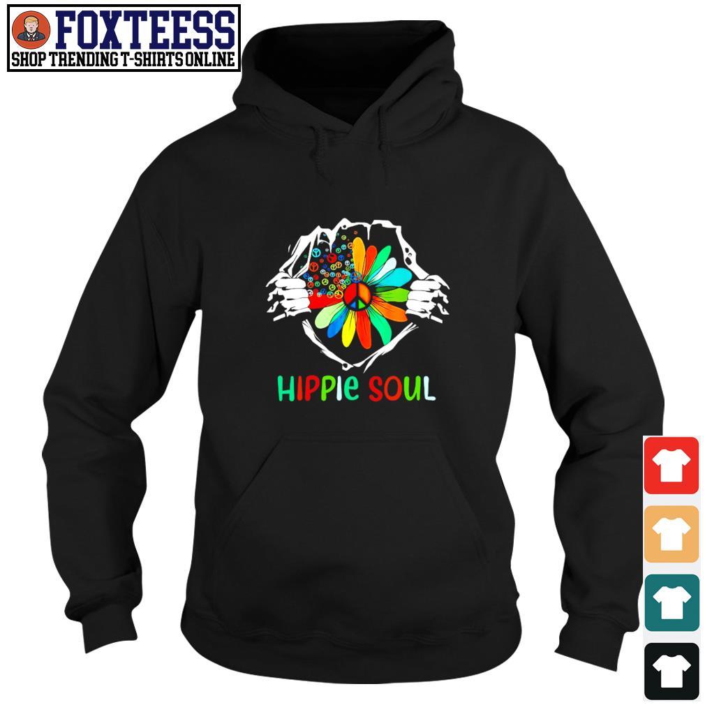 Hippie soul in my heart s hoodie