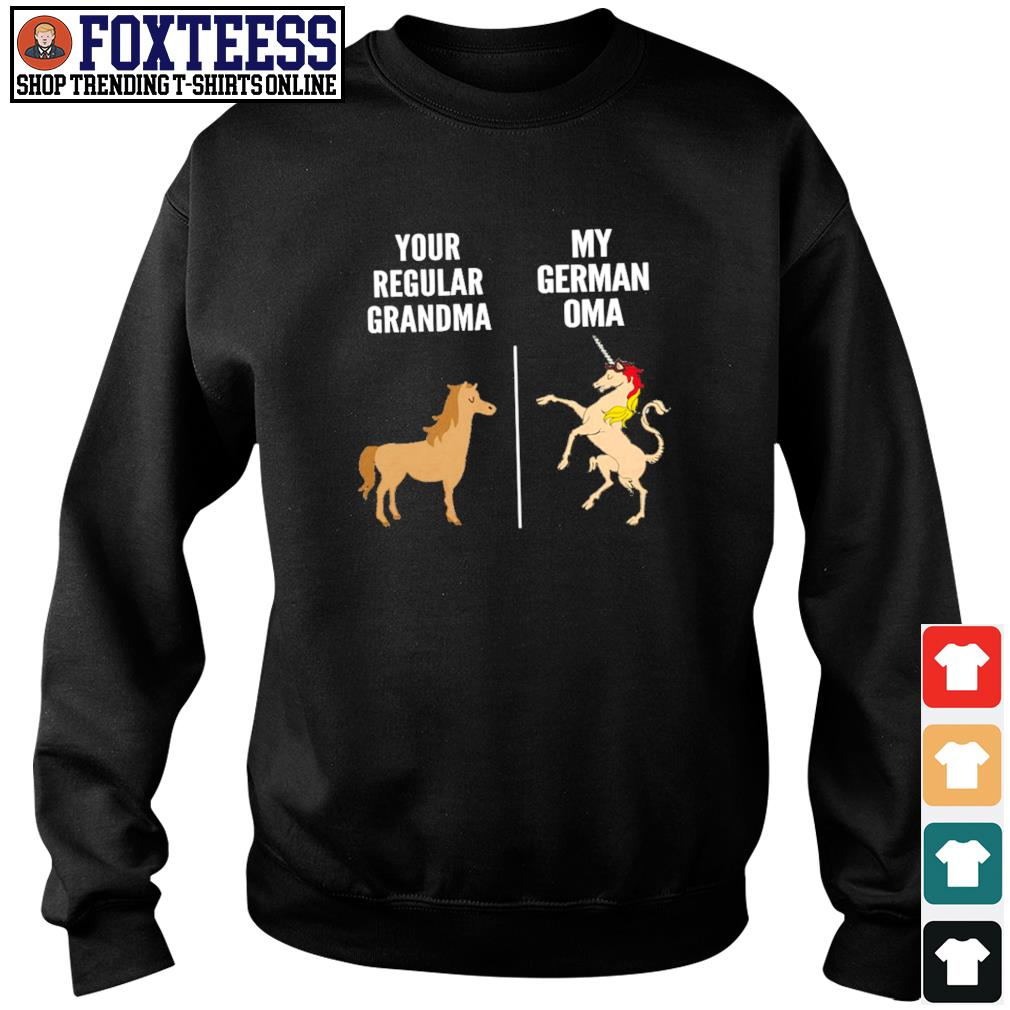 Horse your regular grandma unicorn my german on a s sweater
