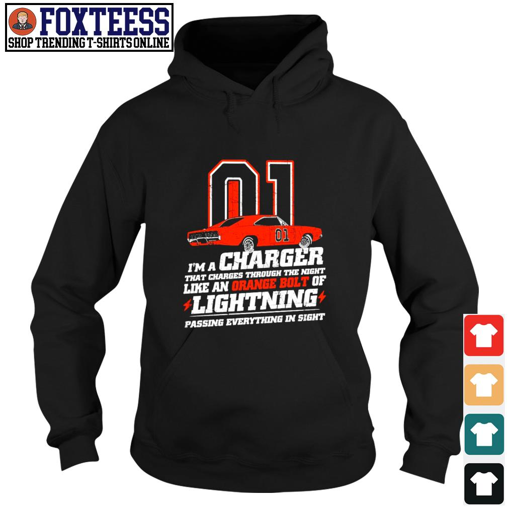 I'm a charger that charges through the night like an orange bolt of lightning s hoodie