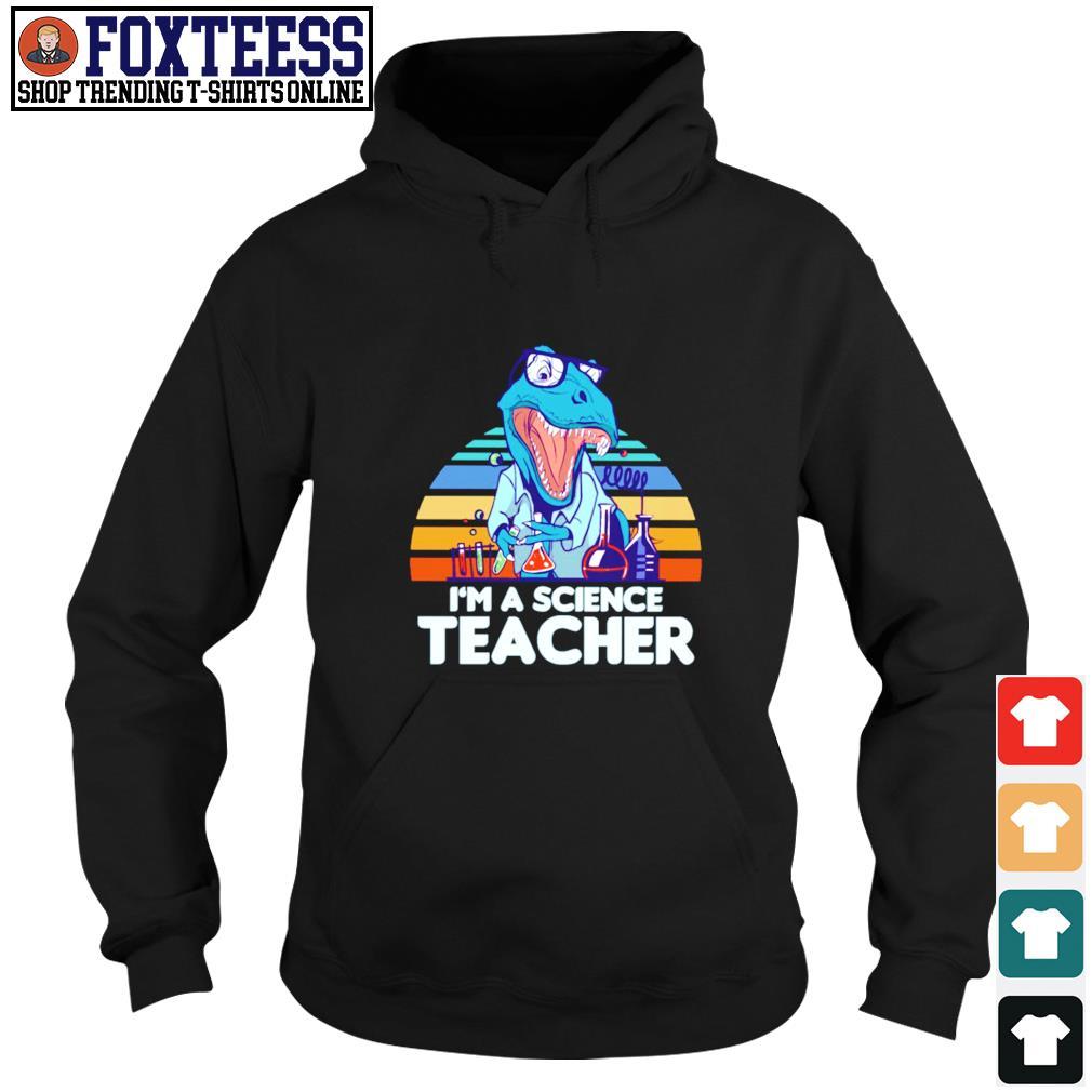 I'm a science teacher dinosaurus vintage s hoodie