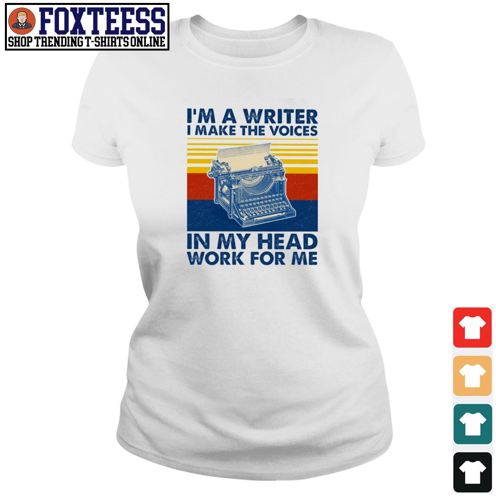 I'm a writer I make the voices in my head work for me vintage s ladies-tee