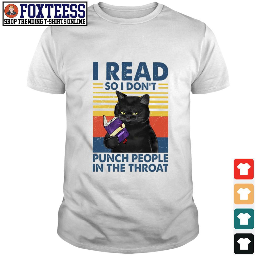 I read so i don't punch people in the throat