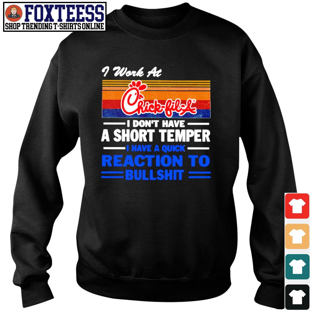 I work at chick-fil-a I don't have a short temper vintage s sweater