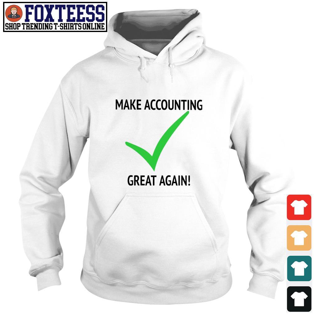 Make accounting great again s hoodie