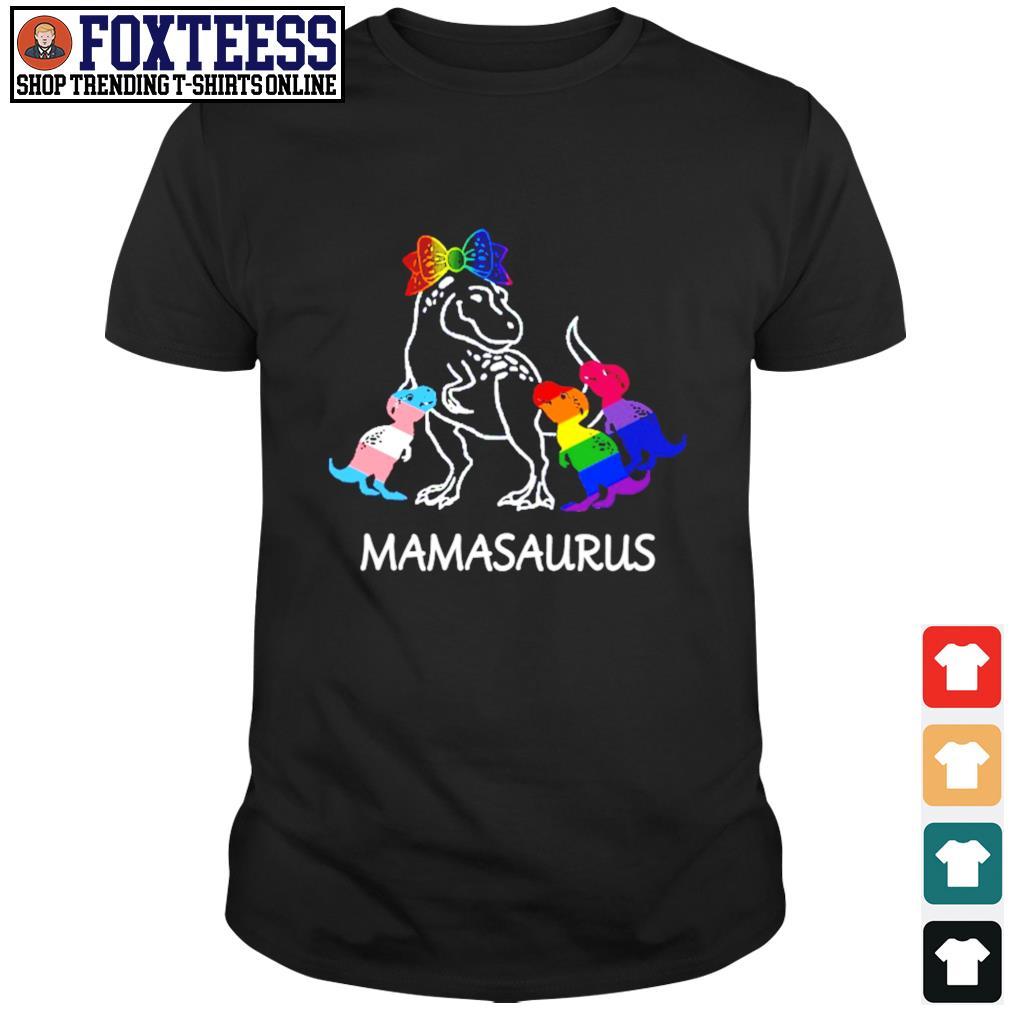 Mamasaurus lesbian gay bisexual son shirt