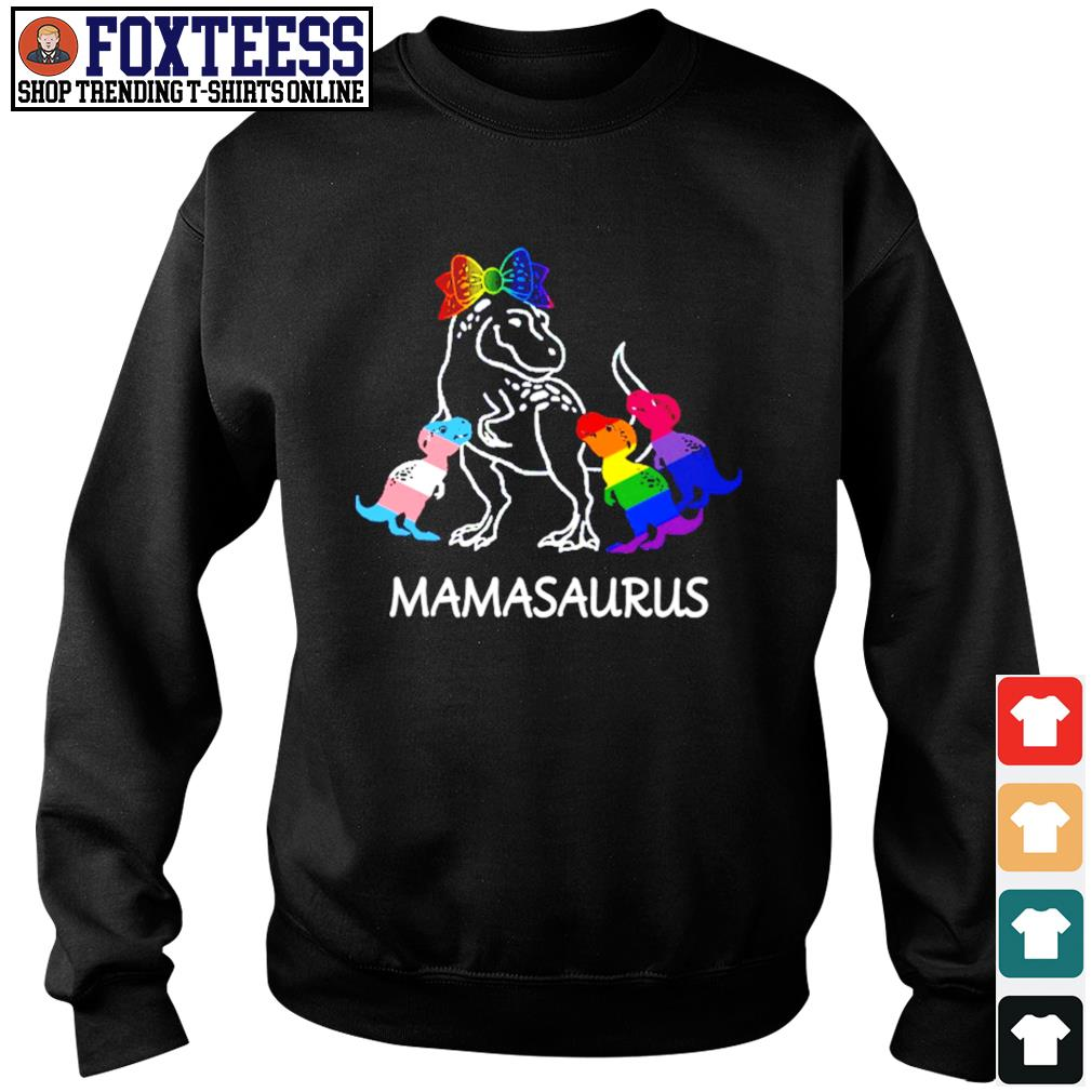 Mamasaurus lesbian gay bisexual son s sweater