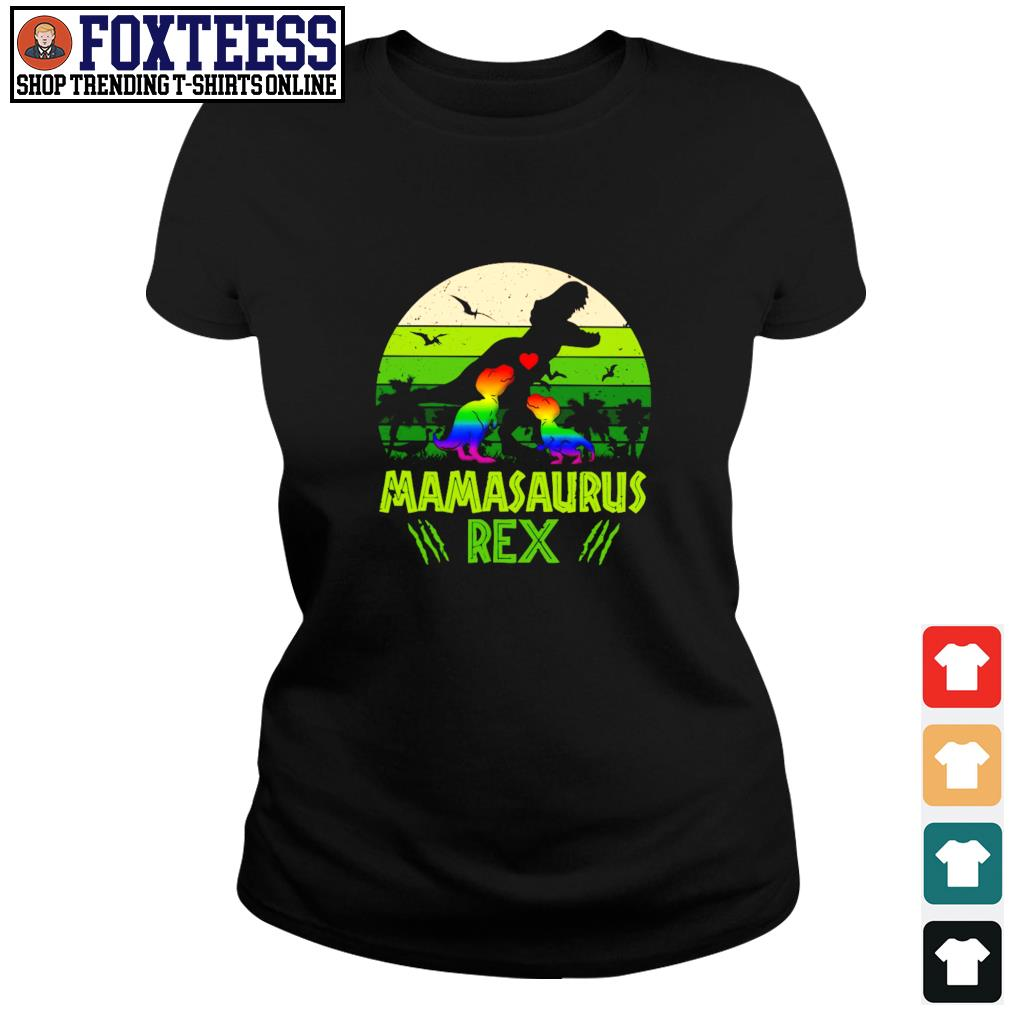 Mamasaurus rex green LGBT s ladies-tee