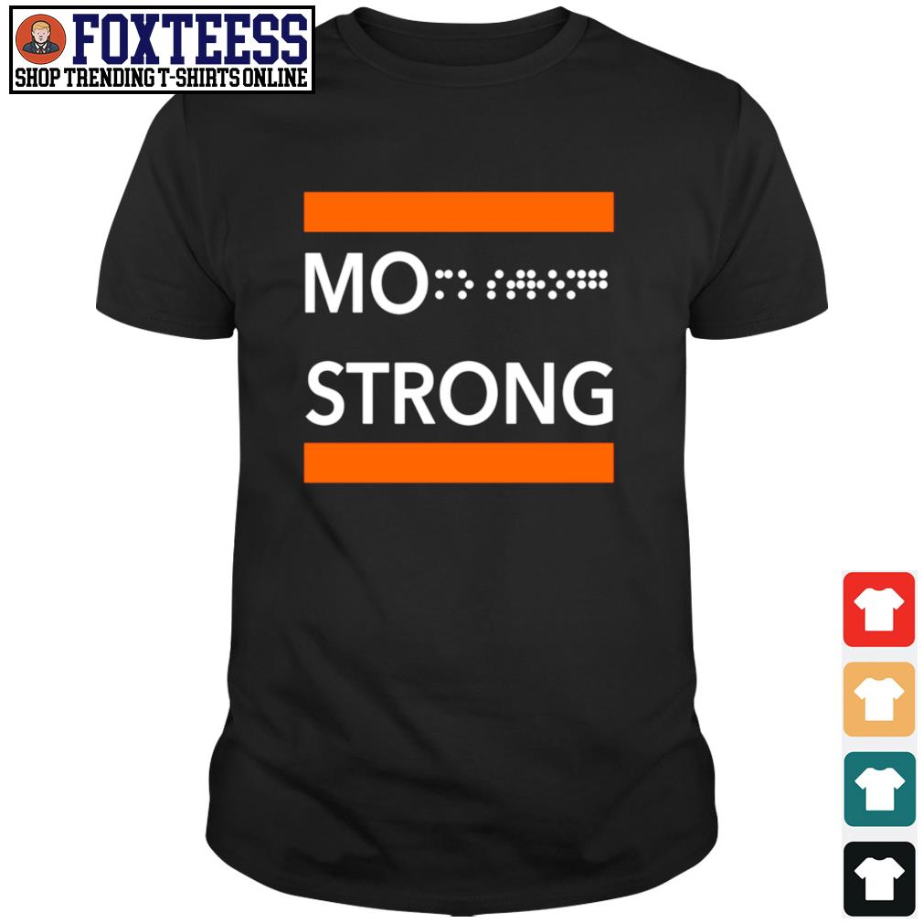 Mo strong shirt