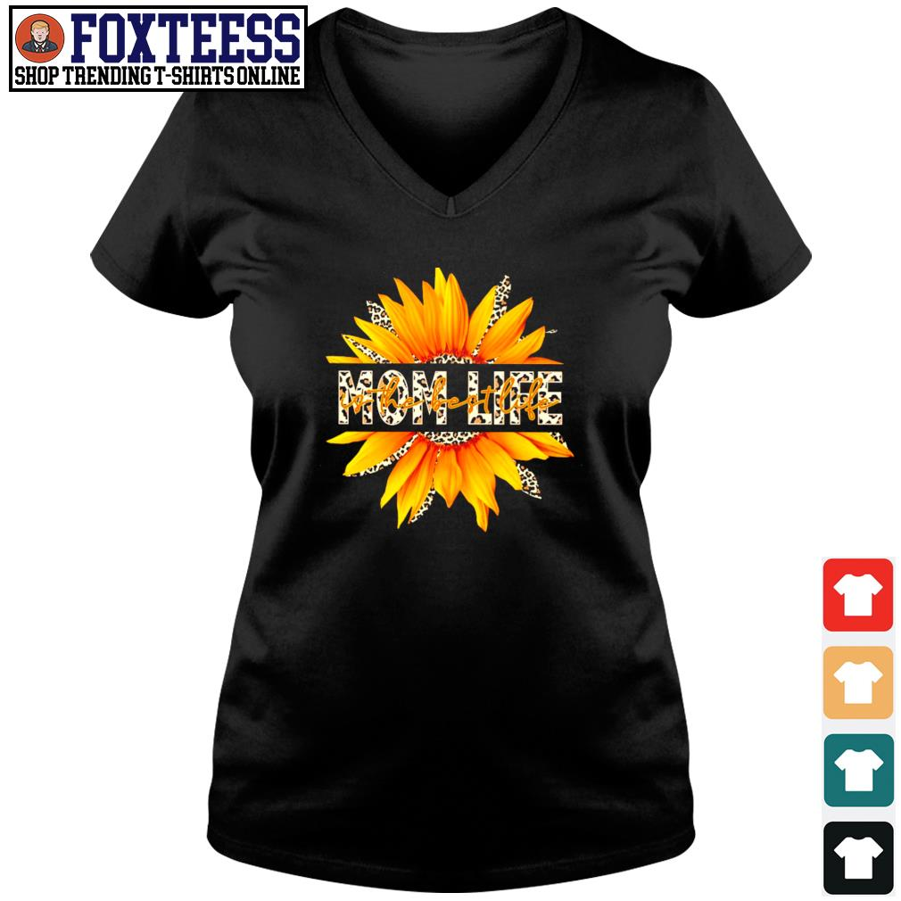 Mom life sunflower leopard s v-neck t-shirt