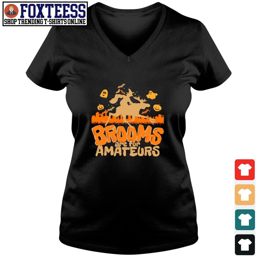 Moose brooms are for amateurs halloween s v-neck t-shirt