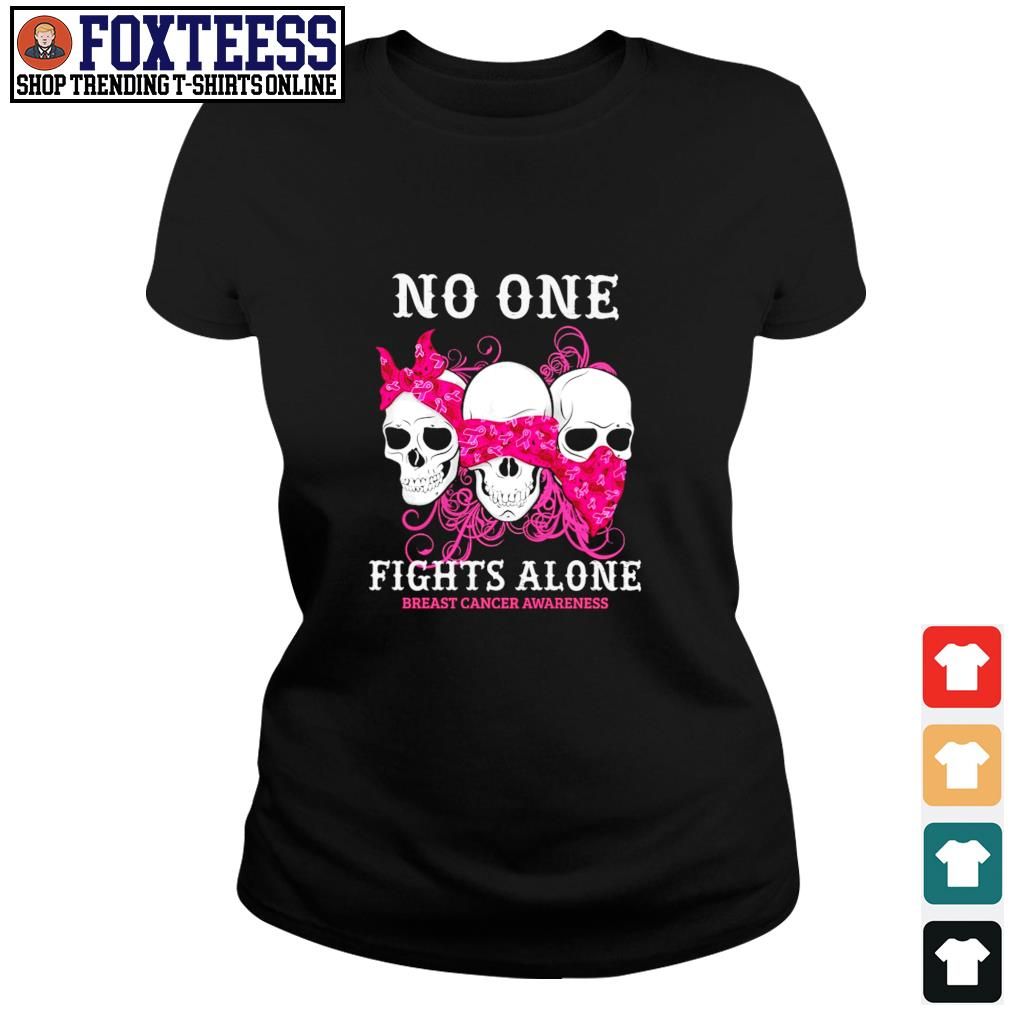 No one fights alone breast cancer awareness s ladies-tee