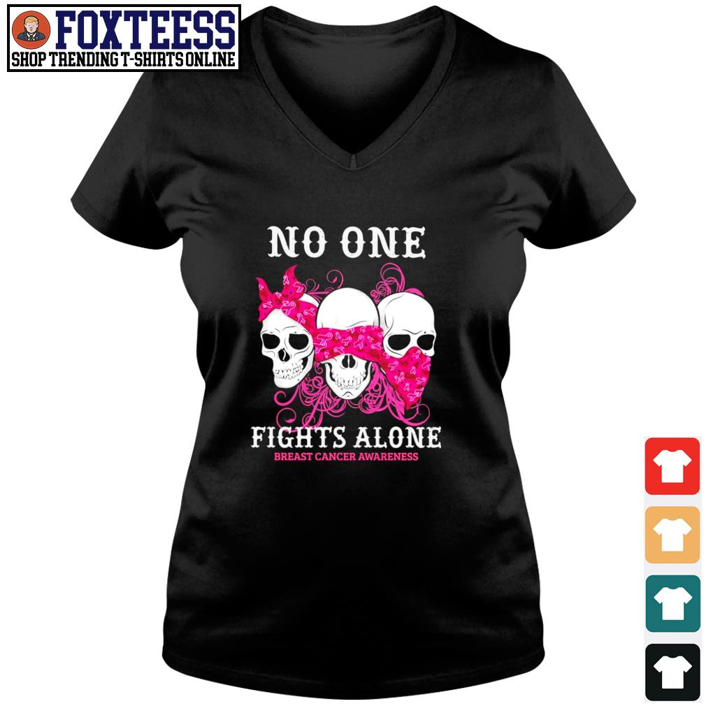 No one fights alone breast cancer awareness s v-neck t-shirt
