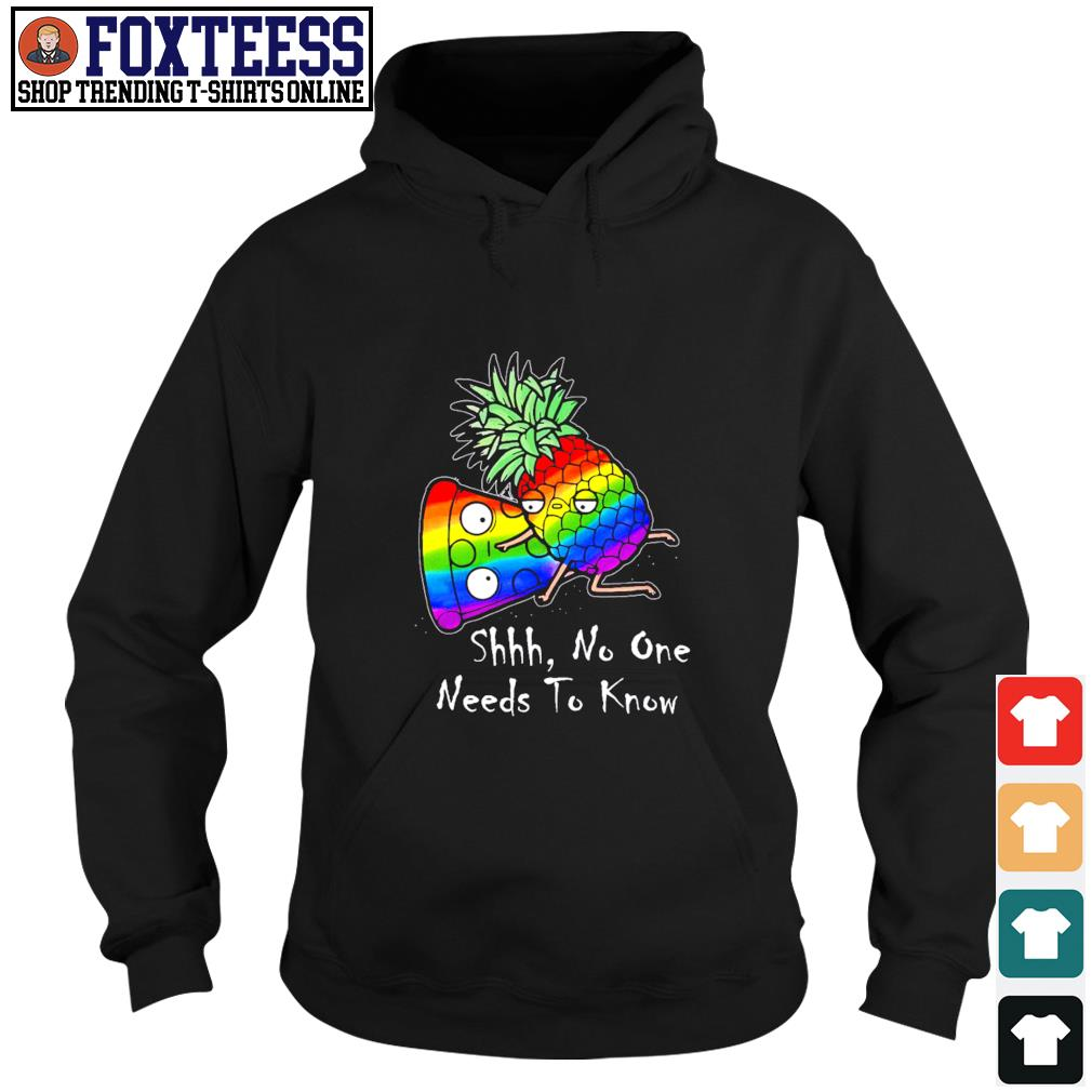 Pineapple pizza shhh no one need to know LGBT s hoodie