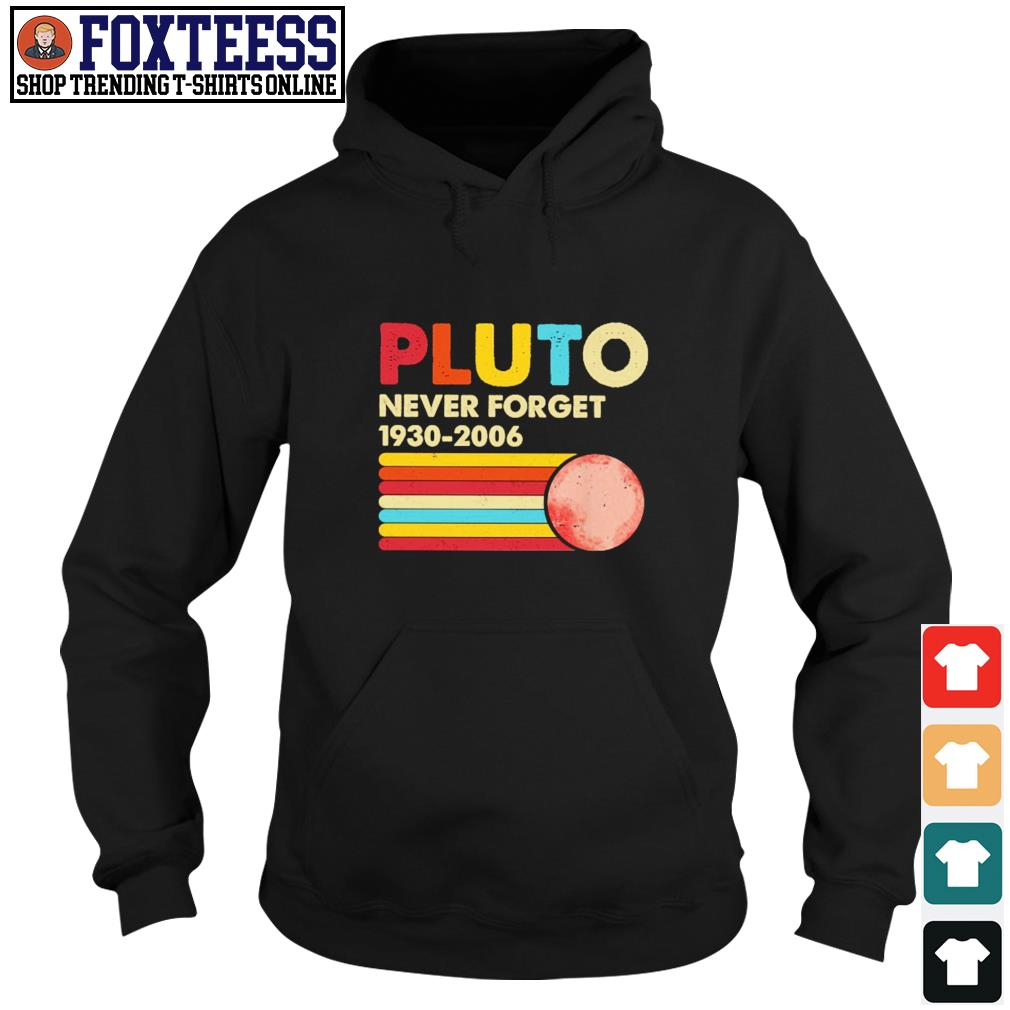 Pluto never forget 1930 2006 s hoodie