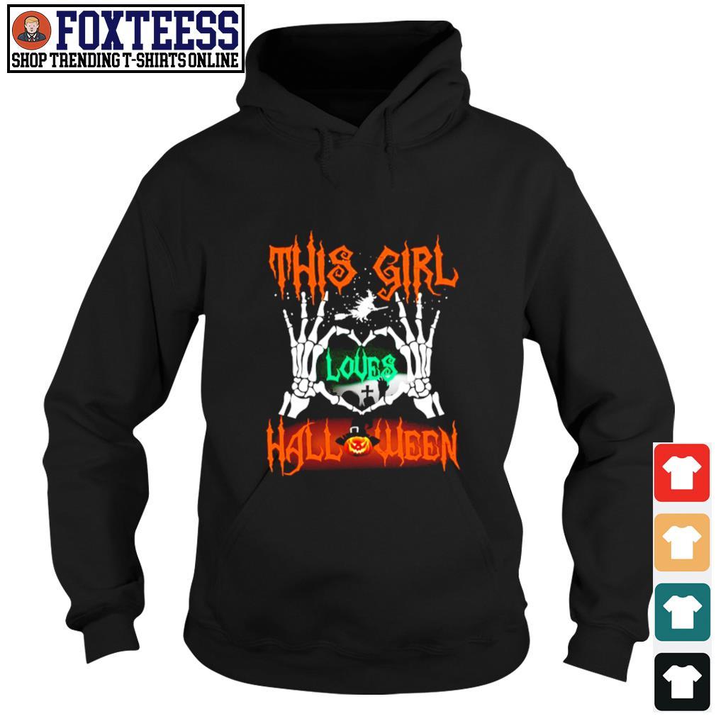 Skull hand this girl loves halloween s hoodie