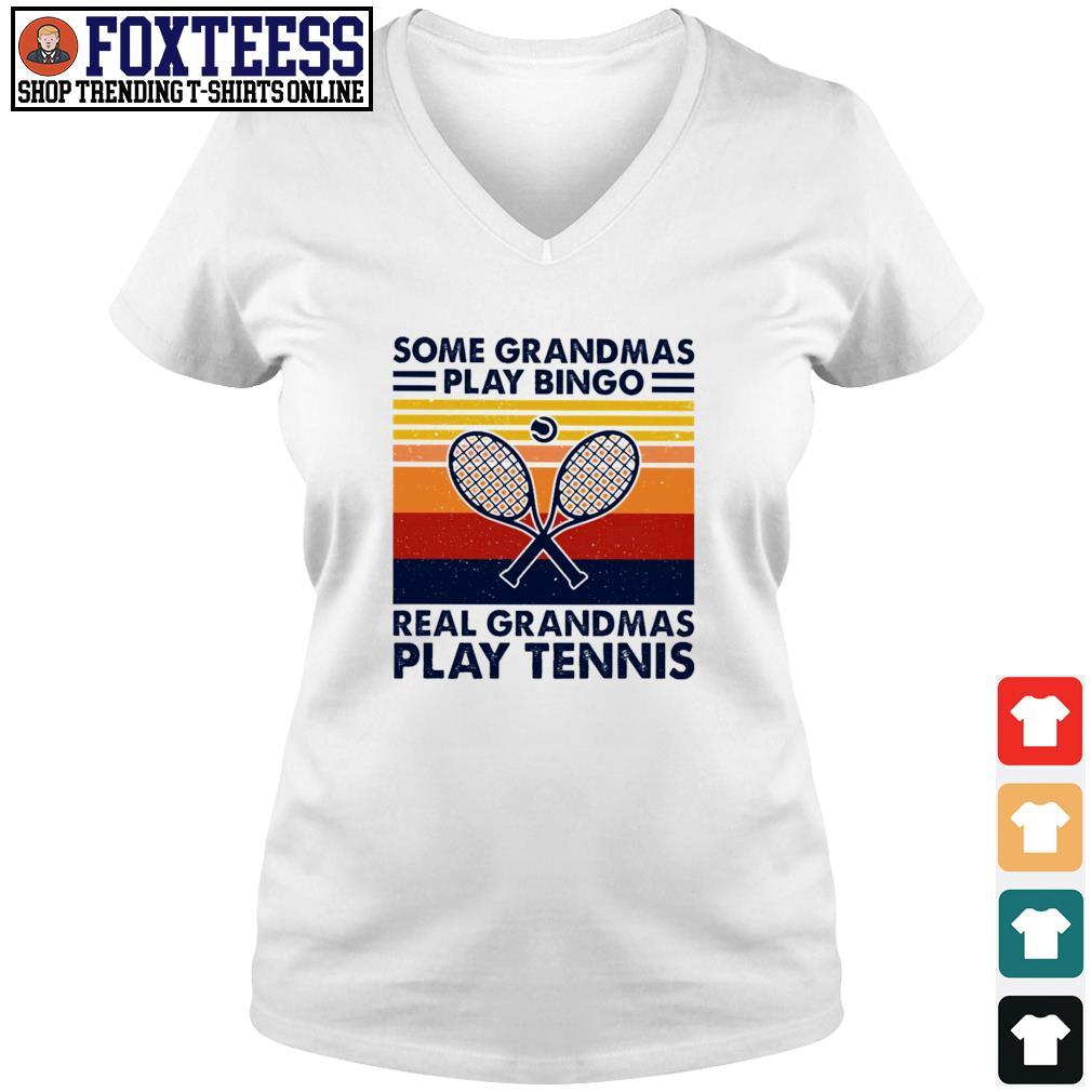 Some grandmas play bingo real grandmas play tennis vintage s v-neck t-shirt