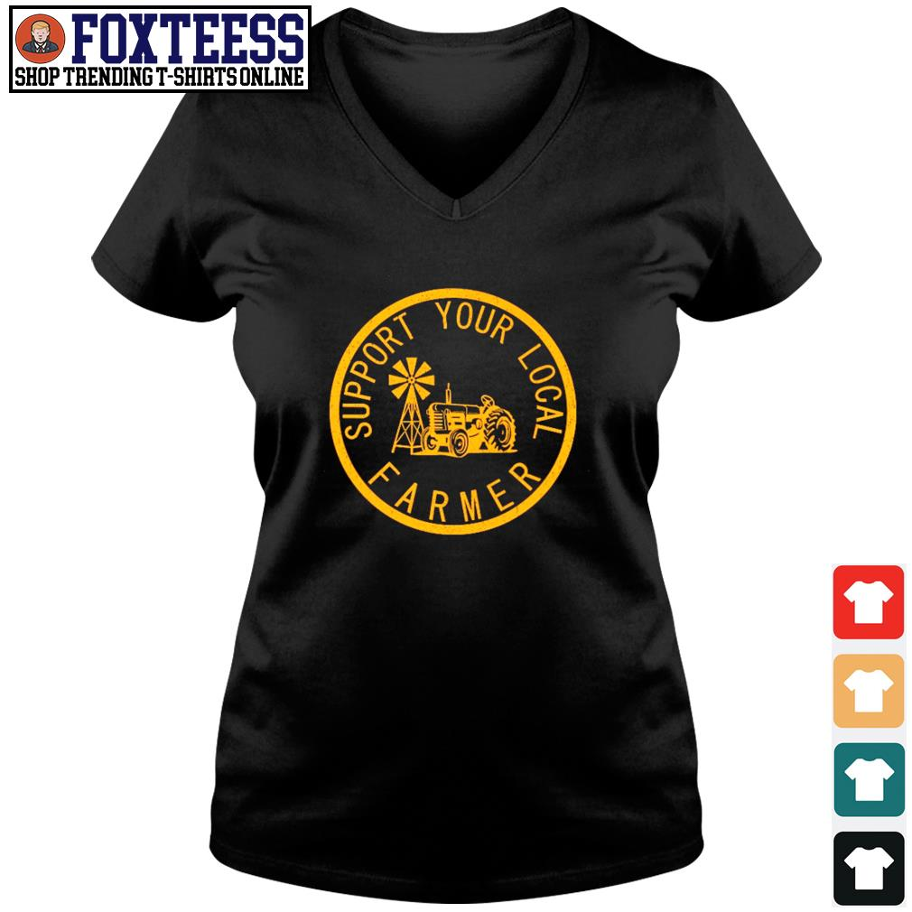 Support your local farmers s v-neck t-shirt