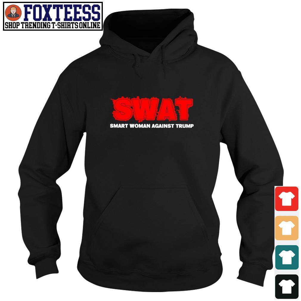 Swat smart woman against trump s hoodie
