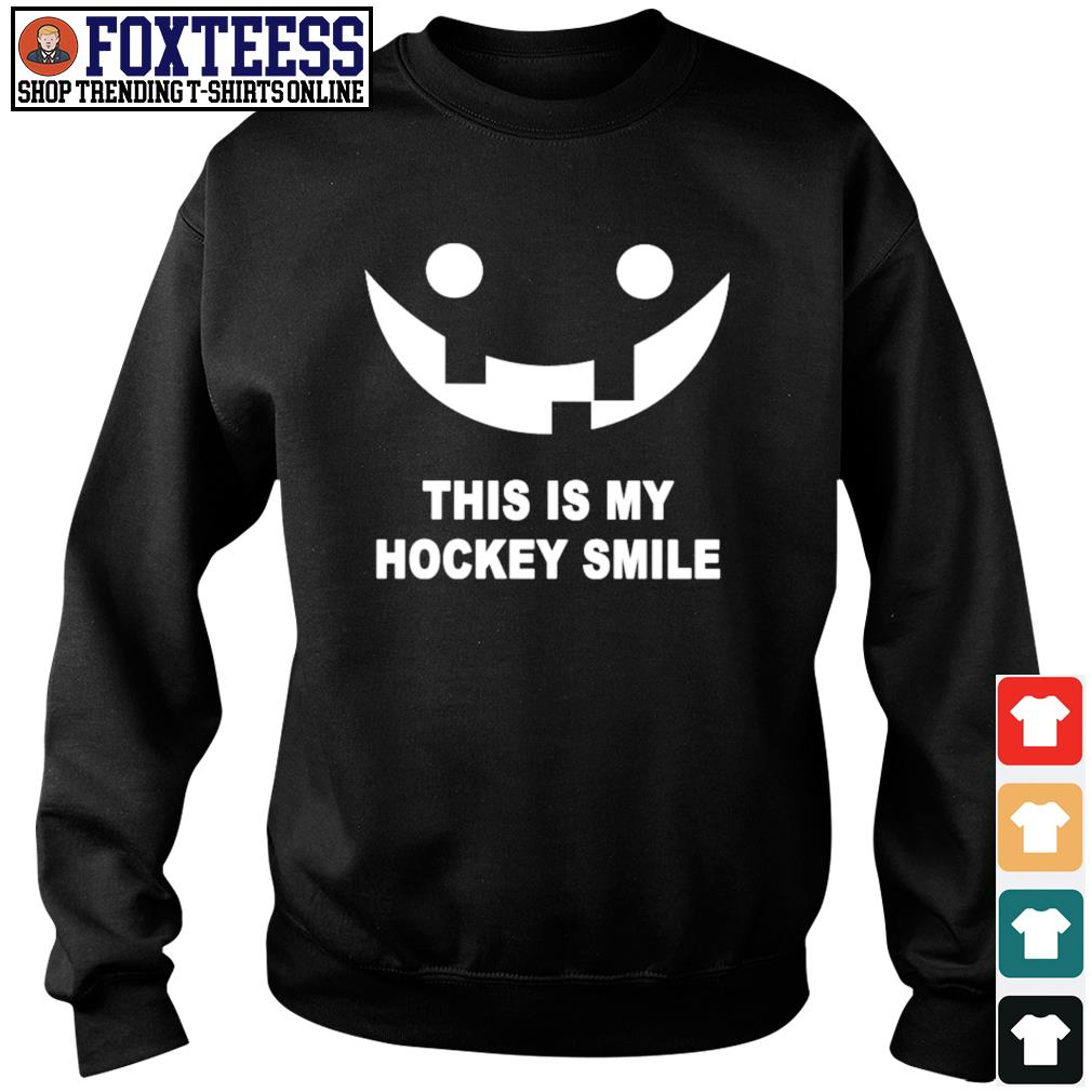 This is my hockey smile s sweater