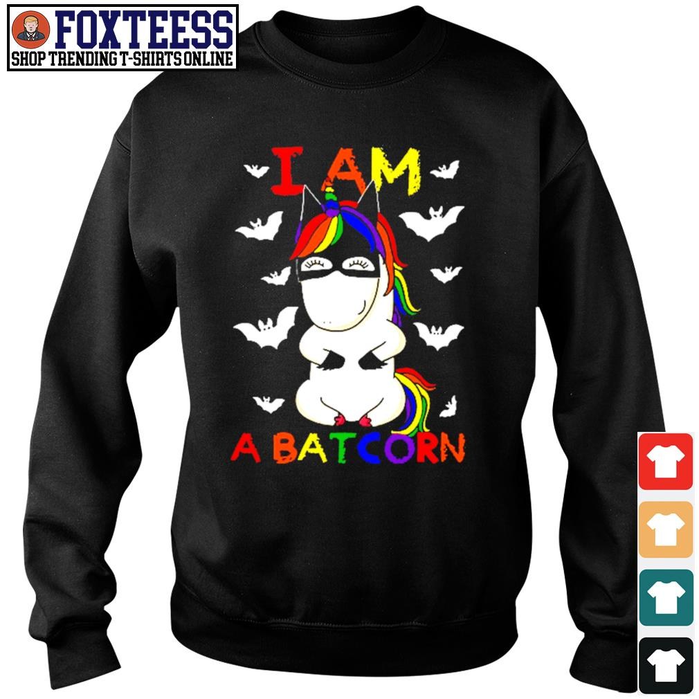 Unicorn I am a batcorn LGBT s sweater