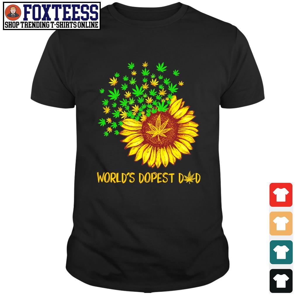 World's dopest dad sunflower weed shirt
